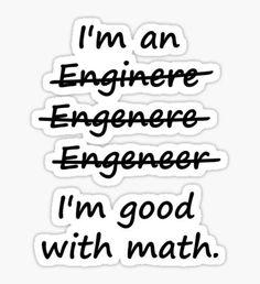 I'm an Engineer I'm Good at Math Pegatina