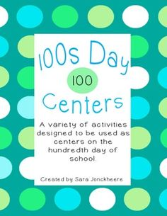 100th Day of School Centers. $
