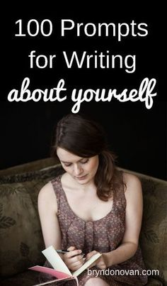 100 Prompts for Writing About Yourself... for bloggers, writers, teachers, and more. Great for overcoming writer's block! Writing prompts, journal ideas, and creative writing exercises.