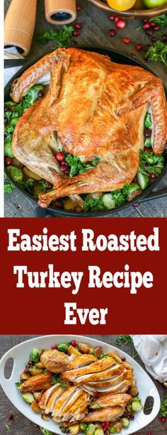 Easiest Roasted Turkey Recipe Ever - Momsdish Entree Recipes, Meat Recipes, Chicken Recipes, Yummy Recipes, Thanksgiving Dinner Recipes, Holiday Recipes, Thanksgiving Holiday, Christmas Recipes, Easy Turkey Recipes