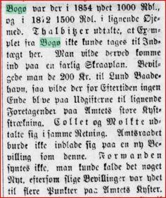 Tilskud til havne på Bogø i 1854 og 1872 fra Præstø Amtsråd. I 1854 1.000 Rdl. , som må være til Lindebroen, og i 1872 1.500 Rdl., som må antages at være til opførelse af Skåningebro. Fundet af Mia Gerdrup i Folketidenden (sic!) (Ringsted), 3. juni 1882, på Mediestream.