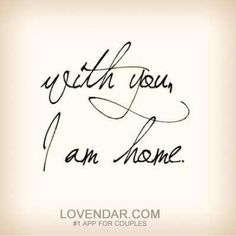 All I want, need, desire & love is YOU!! Now and FOREVER MY LOVE!!!! Until I am WITH YOU, I am not HOME!!!!!