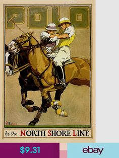 Items similar to USA - North Shore Line - Polo - (artist: Oscar Rabe Hanson c. Artwork (Art Prints, Wood & Metal Signs, Canvas, Tote Bag, Towel) on Etsy Vintage Advertising Posters, Vintage Travel Posters, Poster Vintage, Vintage Ads, Chicago Poster, Horse Posters, Maps Posters, Polo Horse, Le Polo
