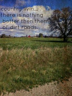 Easy back road livin' that nothing can beat. Embrace the simple life! Country Girl Life, Town And Country, Country Girls, Country Music, Country Roads, Country Living, Way Of Life, Life Is Good, Farm Lifestyle