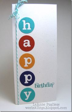 negative space letter circles Happy Birthday card (CAS) masculine: boy colours; feminine: girl colours: