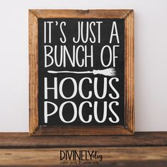 Digital Download//It's Just a Bunch of Hocus Pocus Printable//Halloween Printable//5x7//8x10