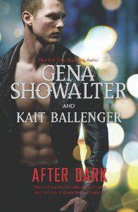 After Dark: The Darkest Angel\Shadow Hunter by Gena Showalter. $7.59. Publisher: Harlequin HQN; Original edition (June 25, 2013). Author: Kait Ballenger