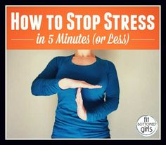 With this little trick you can beat stress in five minutes -- or less. | Fit Bottomed Girls