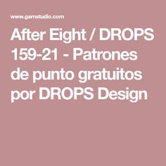After Eight / DROPS 159-21 - Patrones de punto gratuitos por DROPS Design