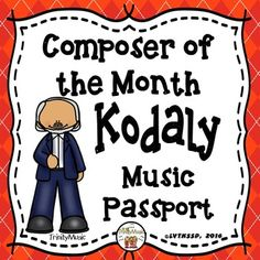 Whether you feature a composer each month or study multiple composers in a month (or unit) this Zoltan Kodaly musical passport will be a fun resource for your students. You can easily add a composer to this passport each time your students learn about one.
