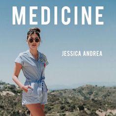 JESSICA ANDREA - Medicine lyrics