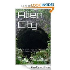 Alien City  Roy Peters $0.99 or #free with Prime #books