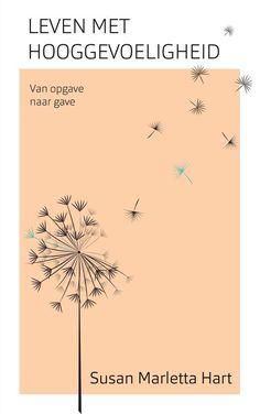 bol.com | Leven met hooggevoeligheid (ebook), Susan Marletta-Hart | 9789025907006 | Boeken Hart, Om