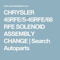CHRYSLER 45RFE/5-45RFE/68RFE SOLENOID EMBLY CHANGE | Search ... on mini transmission wiring diagram, cadillac eldorado transmission wiring diagram, jeep transmission wiring diagram, pontiac sunfire transmission wiring diagram, 2002 dodge durango vacuum line diagram, dodge ram transmission connector, ford transmission wiring diagram, honda accord transmission wiring diagram, dodge ram transmission parts, dodge ram 1500 transmission valve body diagram, dodge ram 2500 vacuum line diagram, chrysler transmission wiring diagram, dodge ram transmission exploded view, 1993 jeep grand cherokee trailer wiring diagram, 2001 dodge ram 1500 diagram, honda civic transmission wiring diagram, 1988 dodge dakota wiring diagram, 1996 dodge neon wiring diagram, 1998 dodge ram transmission diagram, dodge ram transmission schematic,