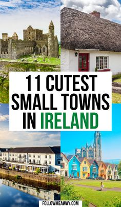 16 Prettiest Small Towns In Ireland + Map To Find Them | Map Of The Prettiest Towns In Ireland | 10 Prettiest Small Towns In Ireland Map To Find Them | What to do in Ireland | what to see in Ireland | best things to do in Ireland | Irish towns you must see | Ireland travel tips #ireland #irish #irelandtravel #irelandlandscape #travel #maps #europetravel |