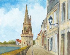 La Tour de la Lanterne (Lantern Tower) in la Rue sur les Murs (the street on the walls) in La Rochelle, western France. Oil painting by Dai Wynn on canvas panel using brush and palette knife. 20.3 cm high by 25.4 cm wide (8 inches by 10 inches) approximately. Available for sale at $210.
