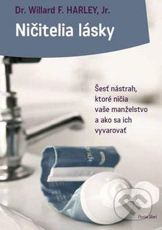 Martinus.sk > Knihy: Ničitelia lásky (Willard F. Harley Jr)