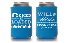 Custom Engagement Party Koozie - Stock the Bar - Stocked and Loaded