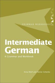 Intermediate German:A Grammar and Workbook