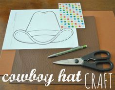 Cowboy Hat Craft | Houston Moms Blog {Yee-haw...perfect for rodeo season!}