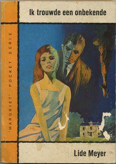 Ik trouwde een onbekende …. en viel met mijn neus in de boter - I married a stranger - Lide Meyer - illustration C.A.M. Thole
