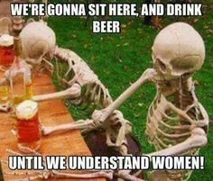 Get your laugh on to these 22 Hilarious Beer Memes For National Beer Day! Beer Memes, Beer Quotes, Guy Quotes, Understanding Women, Foto Fun, Beer Day, Funny Meme Pictures, Hilarious Photos, Funny Images