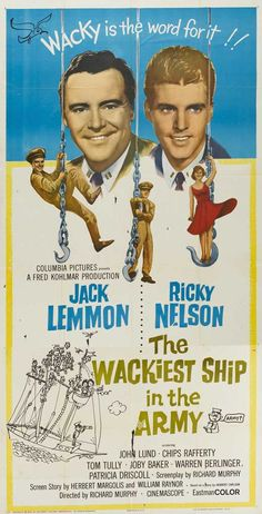 The Wackiest Ship in the Army Jack Lemmon, Ricky Nelson 1960s Movies, Old Movies, Vintage Movies, Classic Movie Posters, Movie Poster Art, Classic Movies, Ricky Nelson, Columbia Pictures, Books