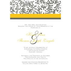 Yellow and Gray Wedding Invitation from Zazzle.com. Just an idea.