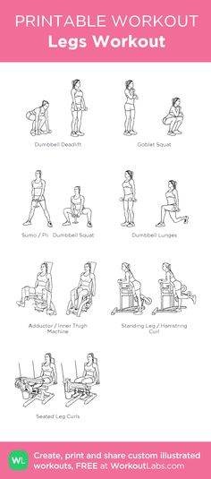 Legs Workout:my visual workout created at WorkoutLabs.com • Click through to customize and download as a FREE PDF! #customworkout