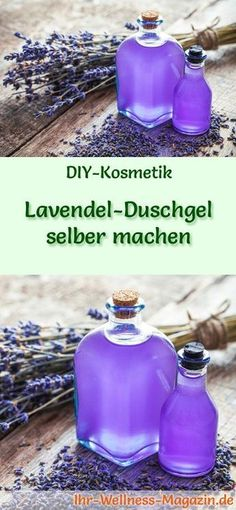 Make lavender shower gel yourself - recipe and instructions- Lavendel-Duschgel selber machen – Rezept und Anleitung Make your own shower gel – DIY cosmetic recipe for lavender shower gel, it has a relaxing and calming effect … - Deodorant, Diy Cosmetic, Diy Beauté, Natural Skin Care, Organic Skin Care, Homemade Cosmetics, Homemade Beauty Products, Beauty Recipe, Natural Cosmetics