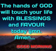 The Hands and Blessings of God