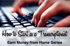 Earn money from home by working as a transcriptionist. This post contains lots of links to help you get started!