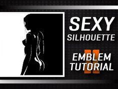 Black Ops 2 - Sexy Silhouette emblem tutorial by babifoot (call of duty)
