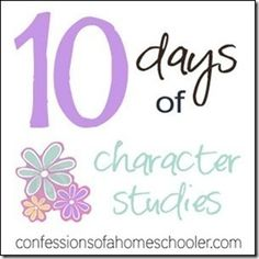 10 different character studies-Selflessness, Self Control, Peace Making, Patience, Obedience, Honesty, Humility, Good Steward, Gentleness, Fruits of the Spirit