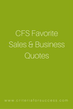 CFS Favorite Sales & Business Quotes