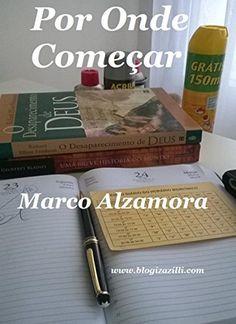 Por Onde Começar: O óbvio é que seja pelo começo. Sim. E daí? (Portuguese Edition) by Marco Alzamora, http://www.amazon.com/dp/B00VBZQVZG/ref=cm_sw_r_pi_dp_r8Zfvb04H8HBD