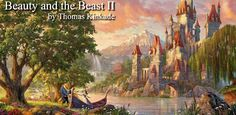 Beauty and the Beast Reimagined - http://www.parsonsthomaskinkadegallery.com/beauty-and-the-beast-reimagined/