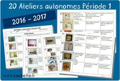 2016-2017 Ateliers Autonomes Période 1 GS Maria Montessori, Montessori Activities, Activities For Kids, School Organisation, Grande Section, New Program, Ms Gs, Classroom Management, Teaching