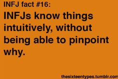 INFJs know things intuitively, without being able to pinpoint why. Believe me, it's as frustrating for us as it is for you.) I'm not an INFJ, but this is often me. Isfj Personality, Rarest Personality Type, Myers Briggs Personality Types, Personality Psychology, Libra, Intj And Infj, Infj Type, Thats The Way, My Guy