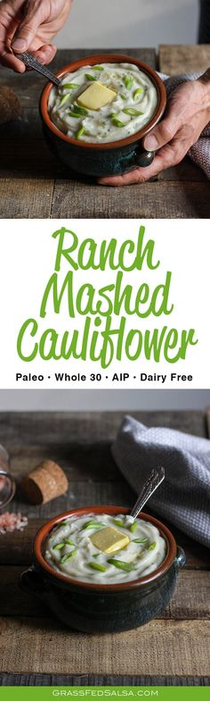 Paleo, AIP, and Whole 30 friendly Ranch Mashed Cauliflower! A low carb version of mashed potatoes, full of ranch flavor. This Ranch Mashed Cauliflower has a thick and creamy texture, and a light buttery and cheesy taste. Dairy free, Whole 30, AIP and paleo friendly! Simple to make in 15 minutes.
