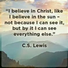 God is like a pair of glasses. It's not the lens that you see, it's what you see through the lens. You can't see Him, but through Him you can see everything. ❤️☀️