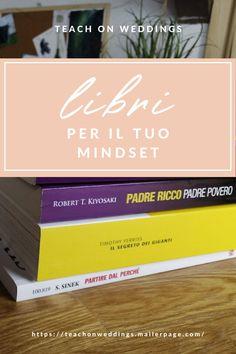 I libri per il tuo Mindset - Teach on weddings, crea il tuo business sostenibile nel mondo dei matrimoni