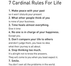 7 Cardinal Rules in Life | Time heals almost everything; give it time 4) Don't compare your life ...