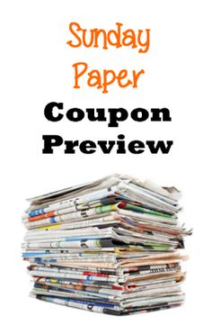 Sunday Coupon Preview (Feb. 8) + 3 Ways to Get Your Coupons  It's time for Sunday Coupons! See below for a list of all the coupons we can expect in our papers for February 8. This week we're expecting 2 Cou...