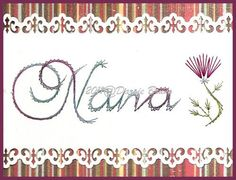 Nana Grandmother Sentiment Paper Embroidery Pattern for Greeting Cards