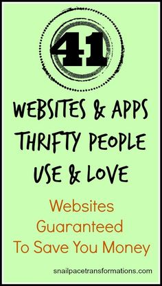 41 websites and Apps thrifty people use and love! Websites guaranteed to save you money.