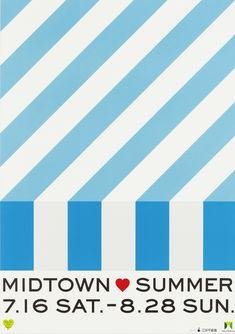 MIDTOWN♡SUMMER 2011 | good design company Japan Graphic Design, Graphic Design Posters, Poster Ads, Typography Poster, Menu Design, Flyer Design, Pattern Design, Print Design, Summer Design