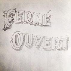 """...""""Cerrado, Abierto"""" Studio 6 lettres - Peintre en lettres - PARIS"""
