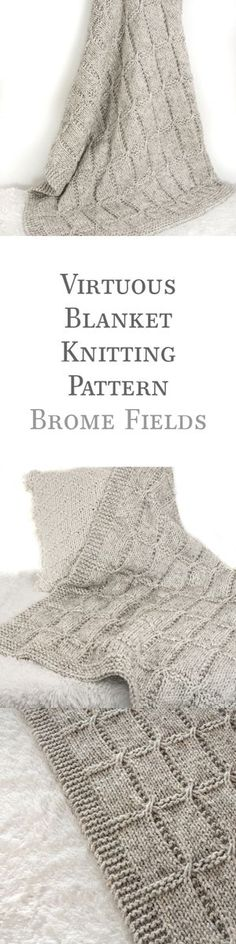 Blanket Knitting Pattern, includes 5 sizes {Virtuous, by Brome Fields}