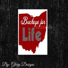 Ohio State Buckeye Printable Buckeye for Life by glorydesigns